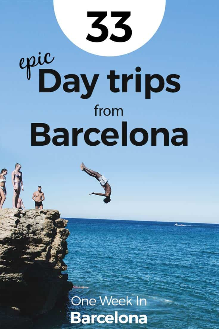 33 BEST Day Trips from Barcelona 2019 (Wine Tasting, Beaches + Map)