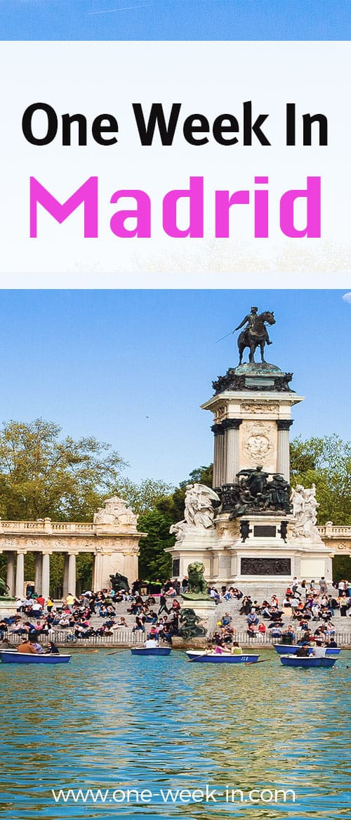 One week in Madrid -Madrid Itinerary