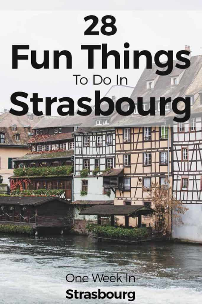 28 Fun Things To Do In Strasbourg