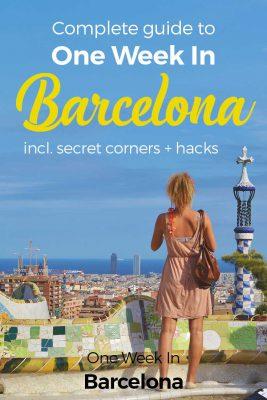 One Week In Barcelona - Complete Guide