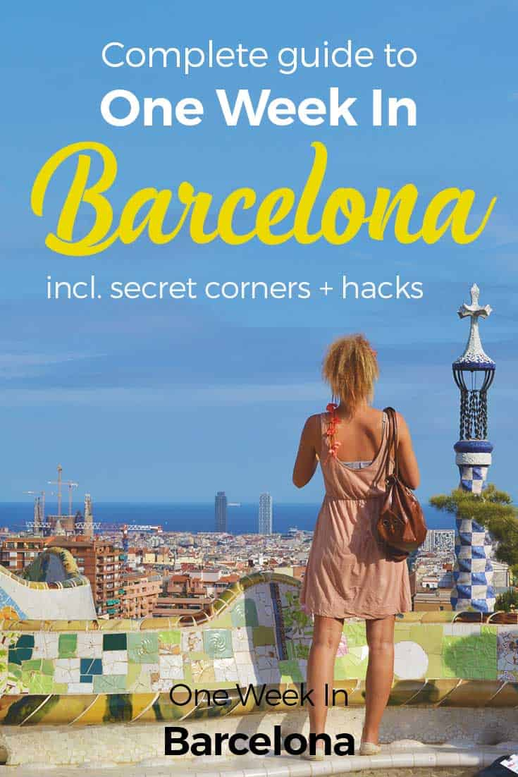 One Week In Barcelona - Complete Guide