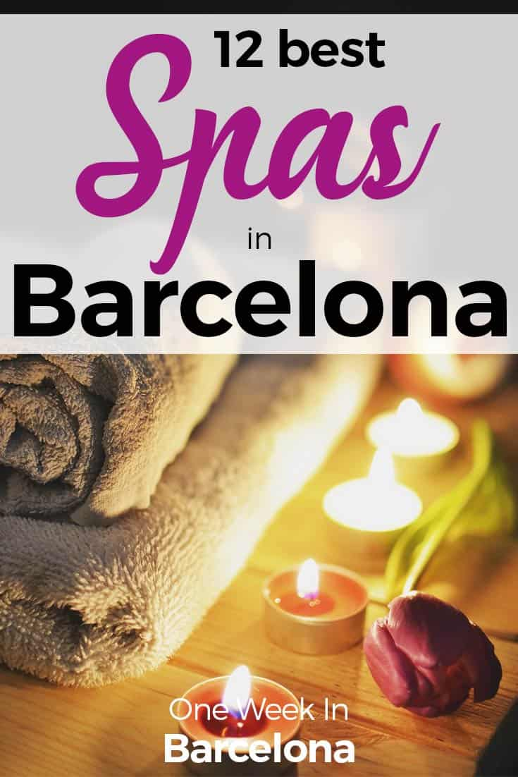 The 12 Best Spas in Barcelona