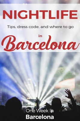 Nightlife in Barcelona: Tips, dress code, and where to go