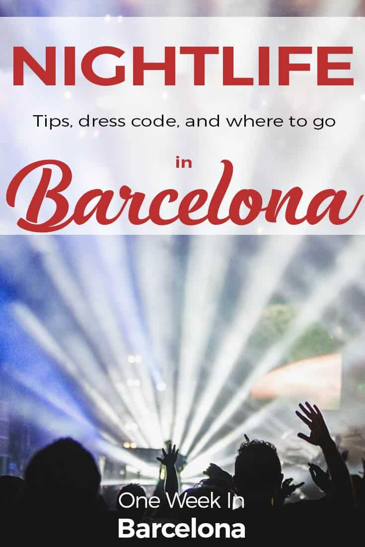 1dd87e23f76 Nightlife in Barcelona - FULL Guide 2019 (Dress Code