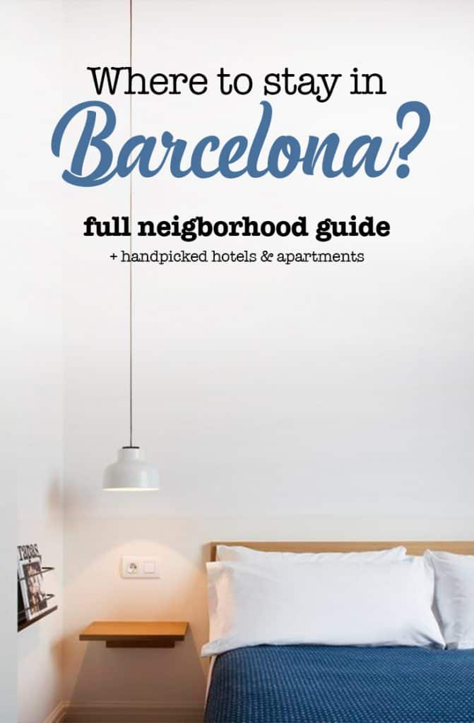 Where To Stay In Barcelona For A First Visit Guide 2018 Map