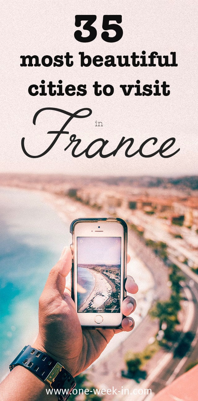 35 most Beautiful Cities to visit in France