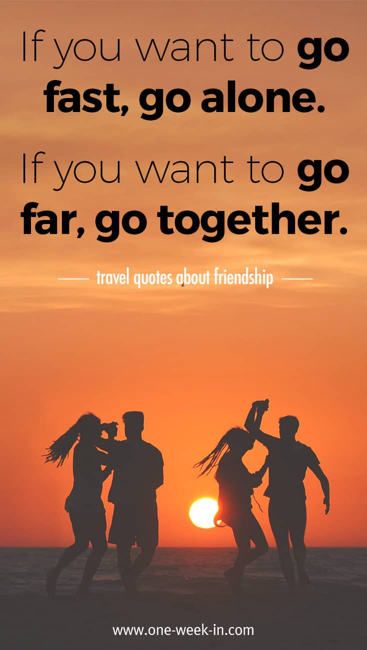 23 BEST Quotes for Traveling with your FRIENDS (Collection ...