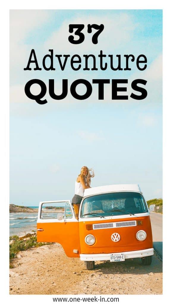 37 BEST Adventure Quotes
