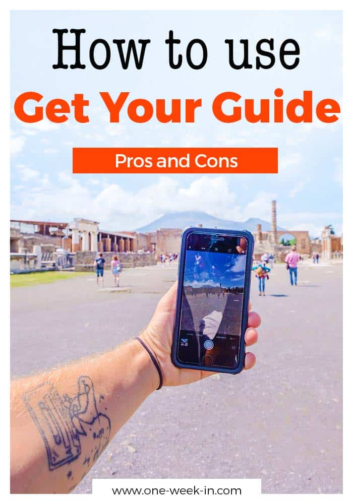 Get Your Guide in Review - The Pros, the Cons and is it trustworth to book?