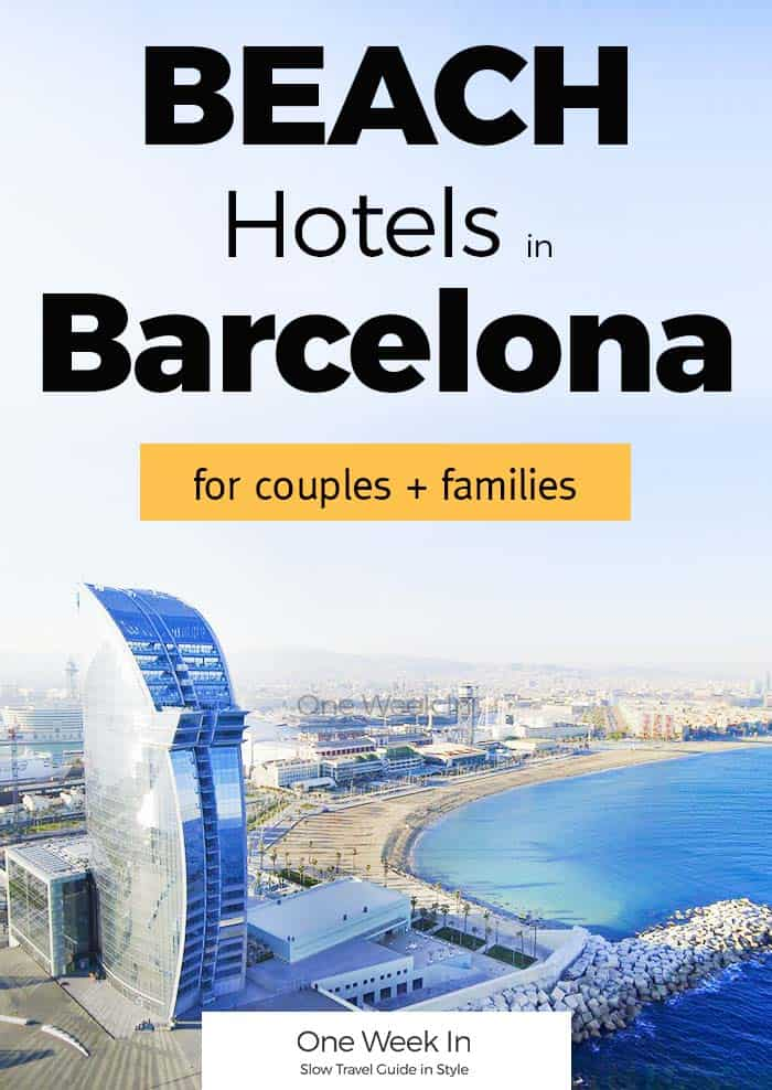 23 Beach Hotels in Barcelona - Beautiful Sea Views and Swimming Pools (+ Resorts)