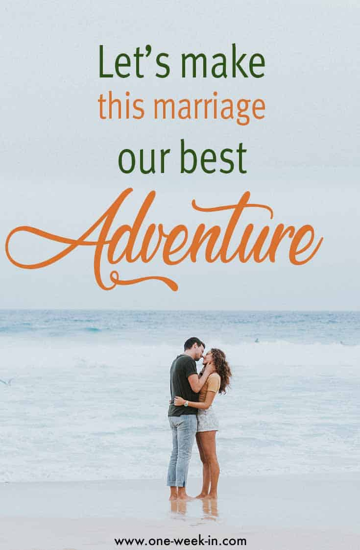 Couples adventure quote marriage