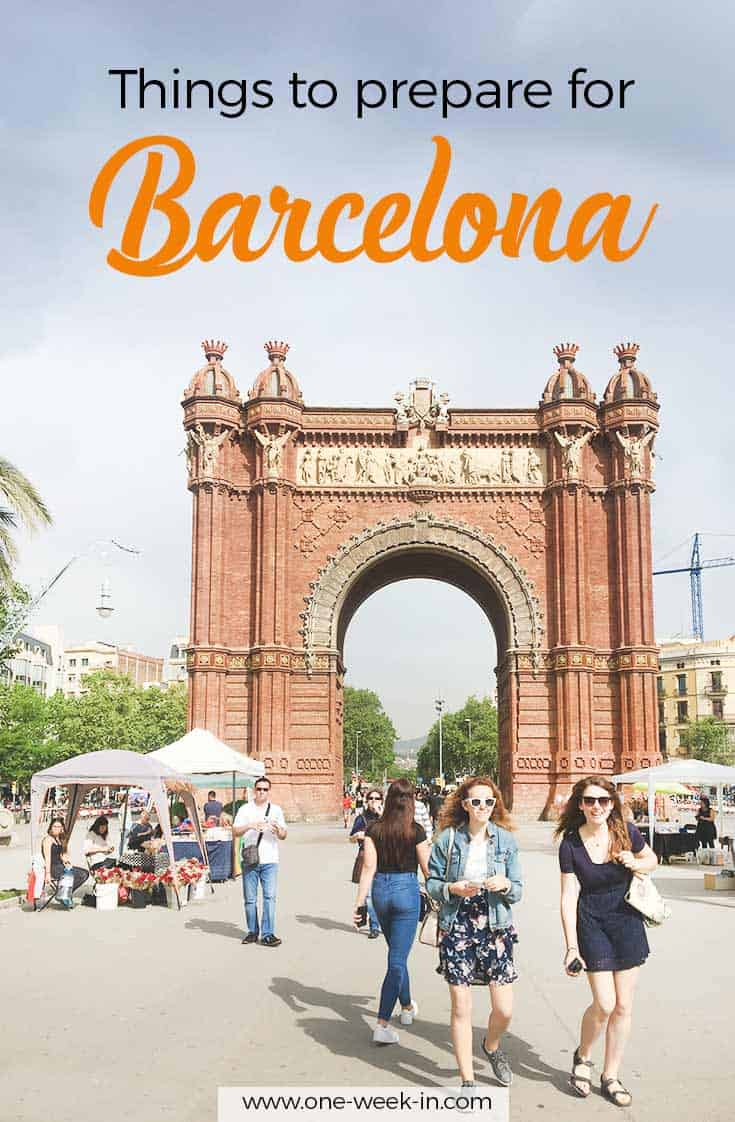 Things to prepare your Barcelona trip