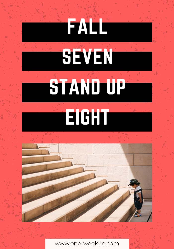 Fall seven, stand up eight