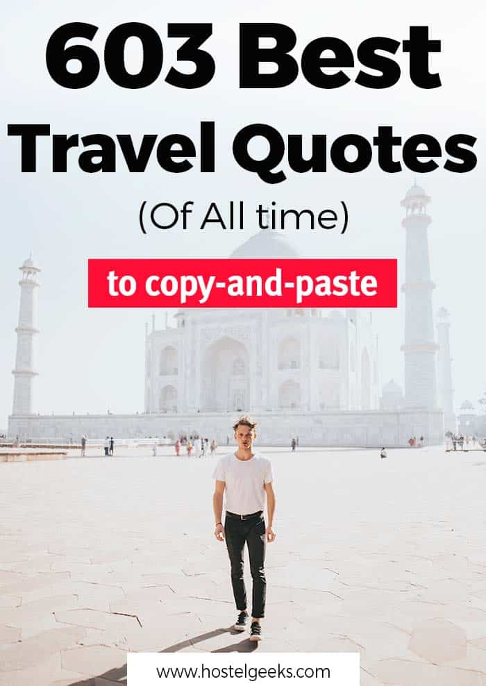 603 Best Travel Quotes Of All time
