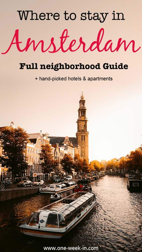 Complete guide Where to stay in Amsterdam