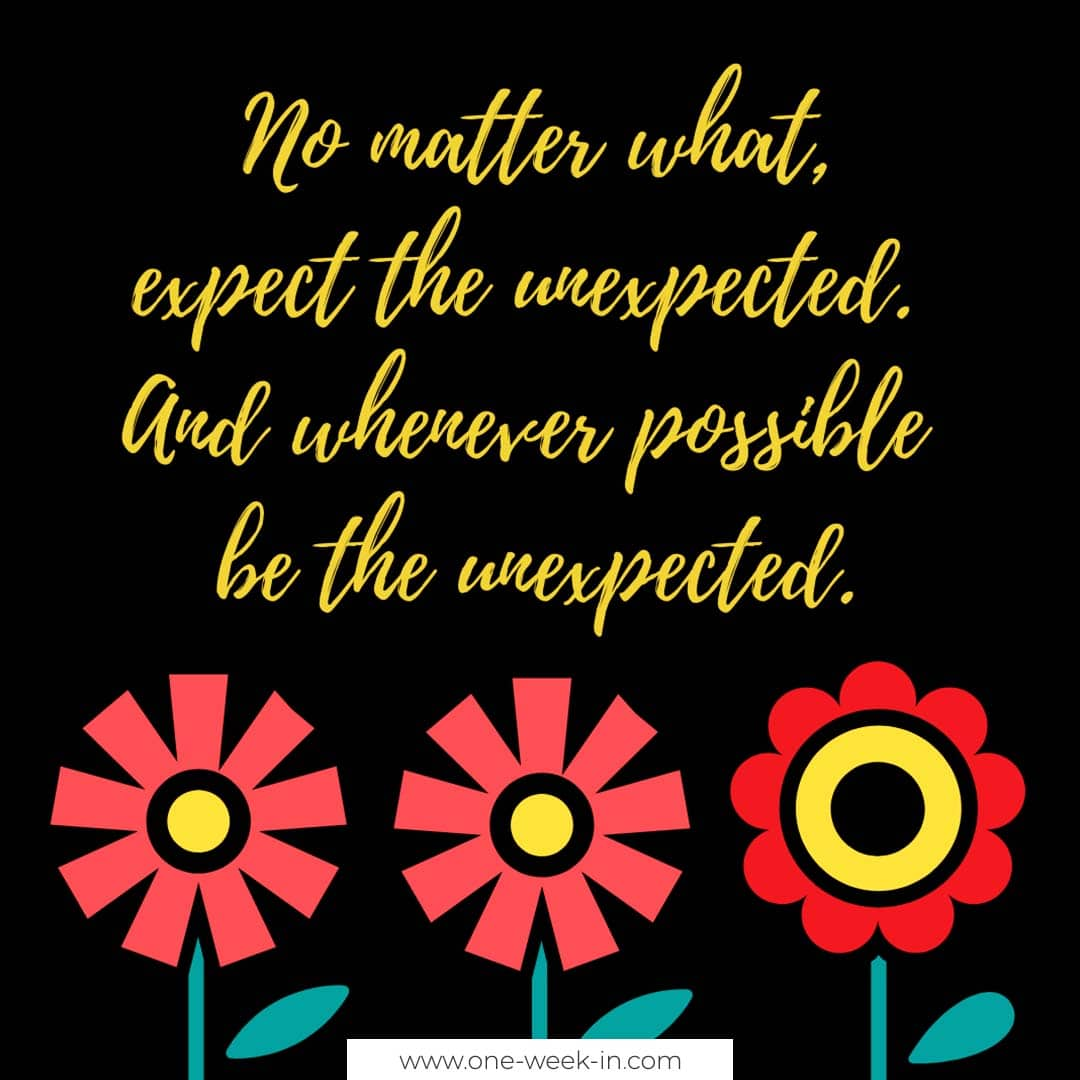 Be the unexpected