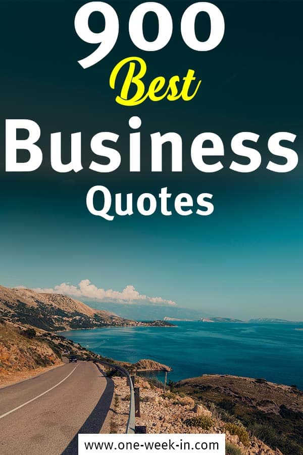 900+ BEST Quotes for Business, Success and Motivation - Go and get 'em