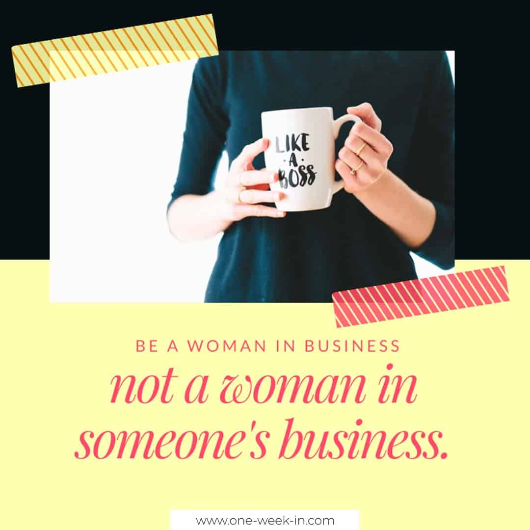 Be a woman in business