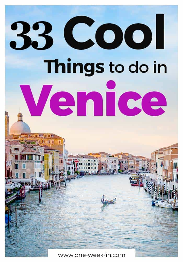 33 Cool Things to Do in Venice 2020 - Adventure, Islands, and Venetian Food
