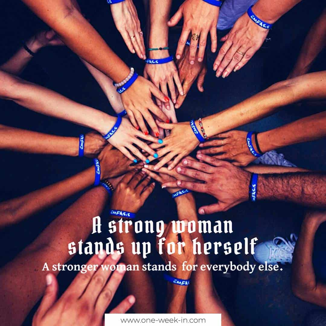 A strong woman stands for everybody else