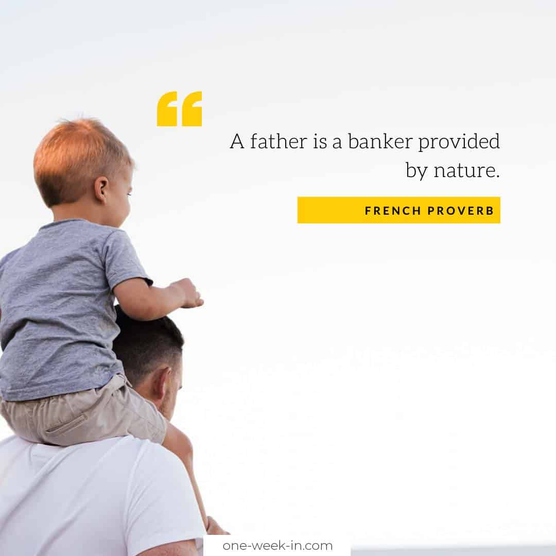 A father is a banker provided by nature