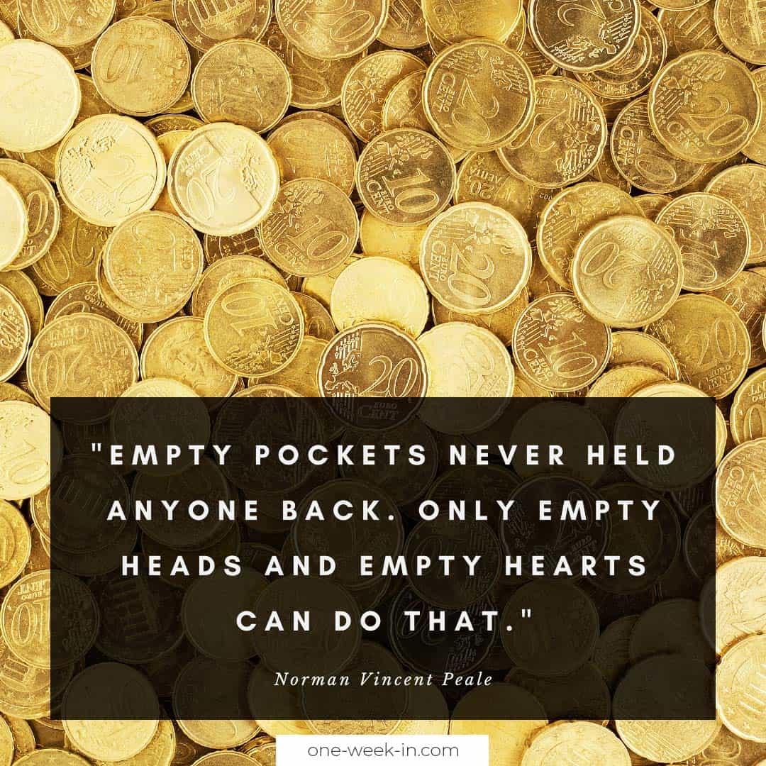 Empty pockets never held anyone back