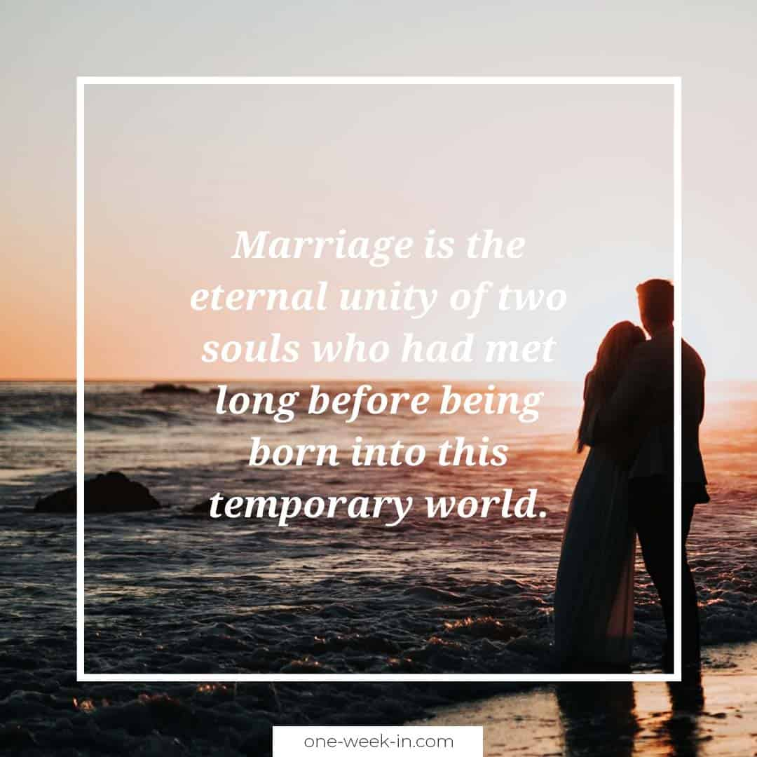 Marriage is the eternal unity of two souls
