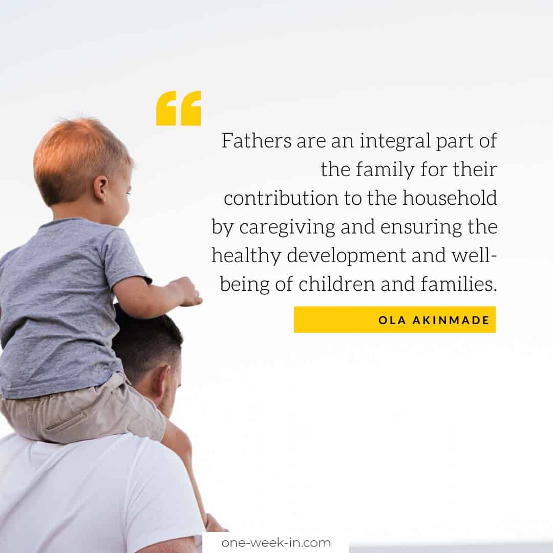 Fathers are an integral part of the family