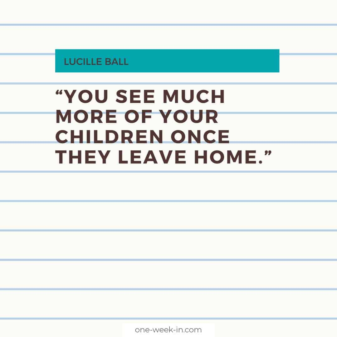 You see much more of your children once they leave home