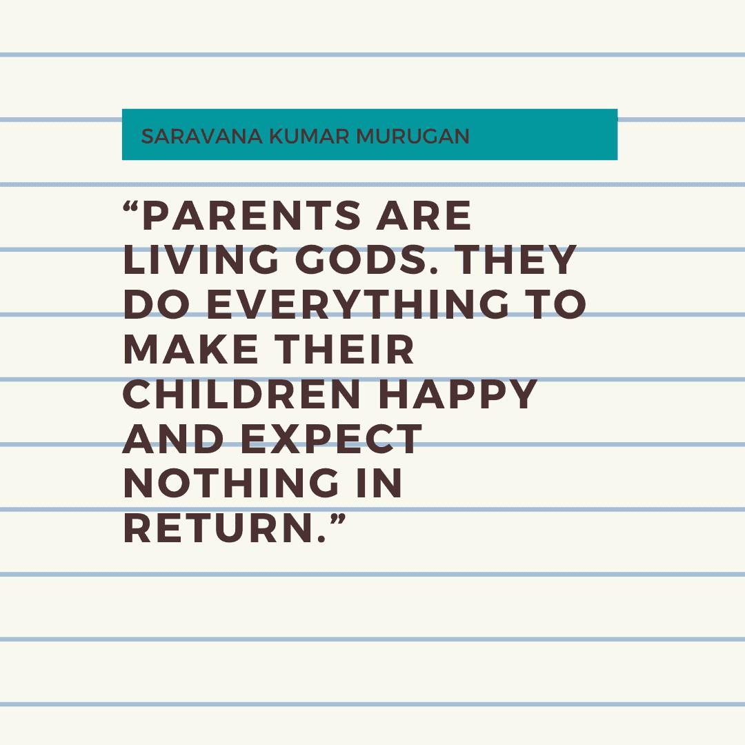 Parents are living gods