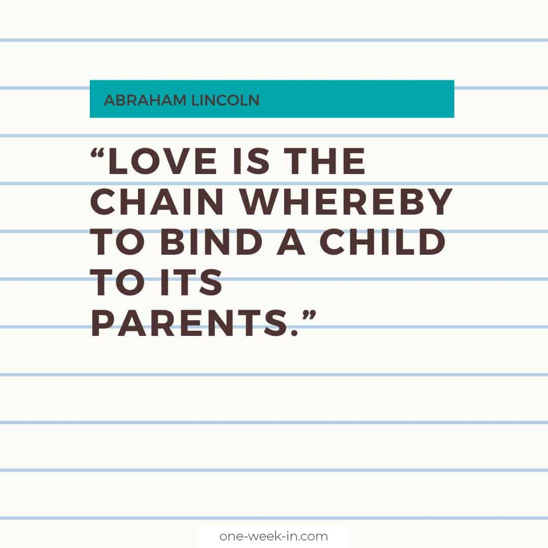 Love is the chain whereby to bind a child to its parents