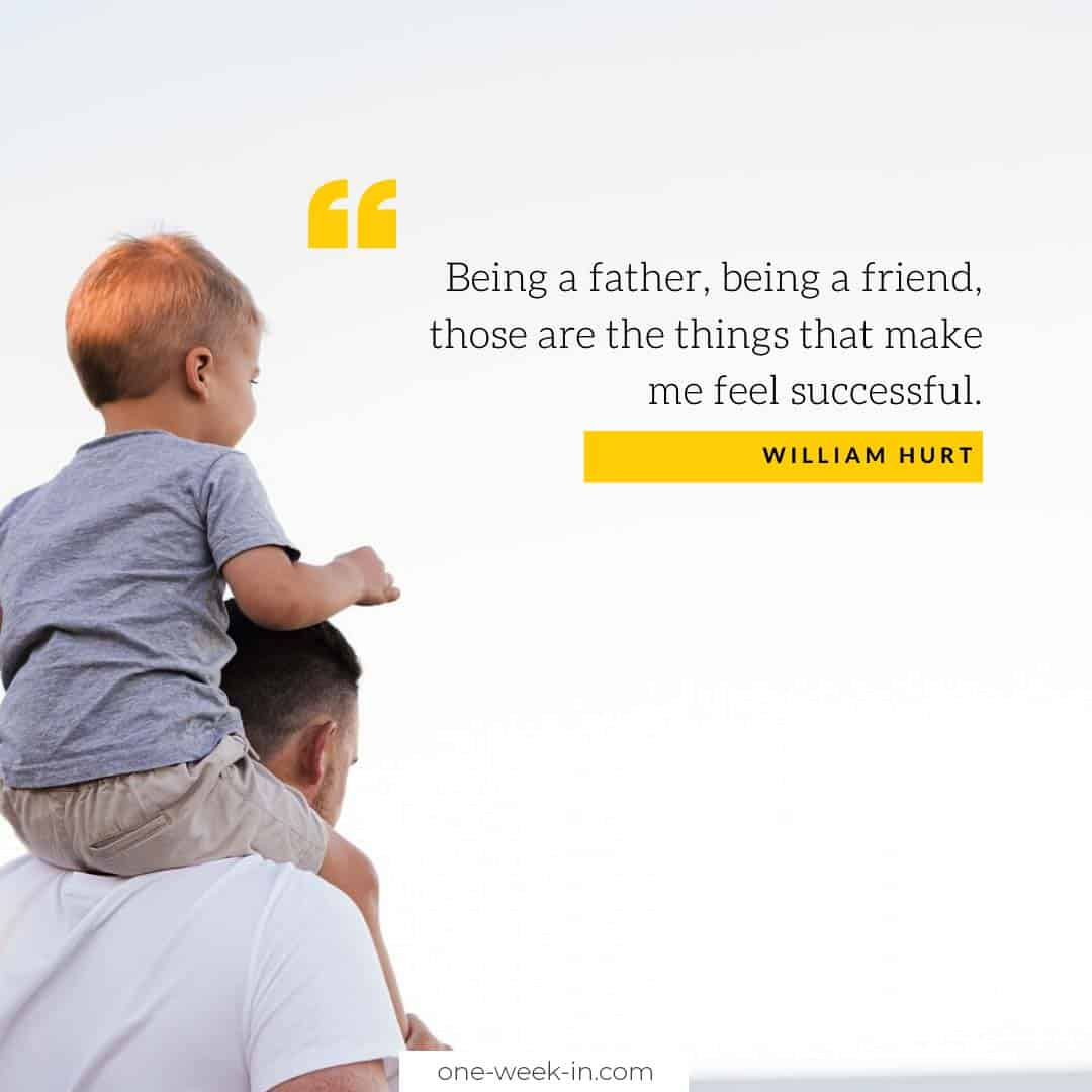 Being a father, being a friend, those are the things that make me feel successful