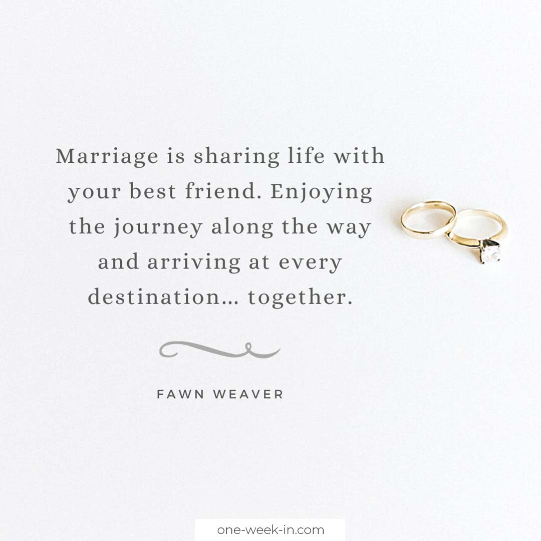 Marriage is sharing life with your best friend