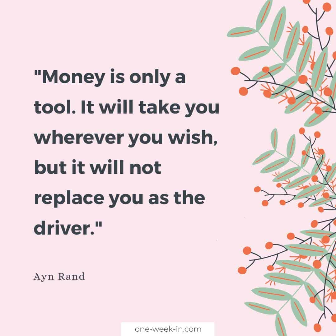 Money is only a tool
