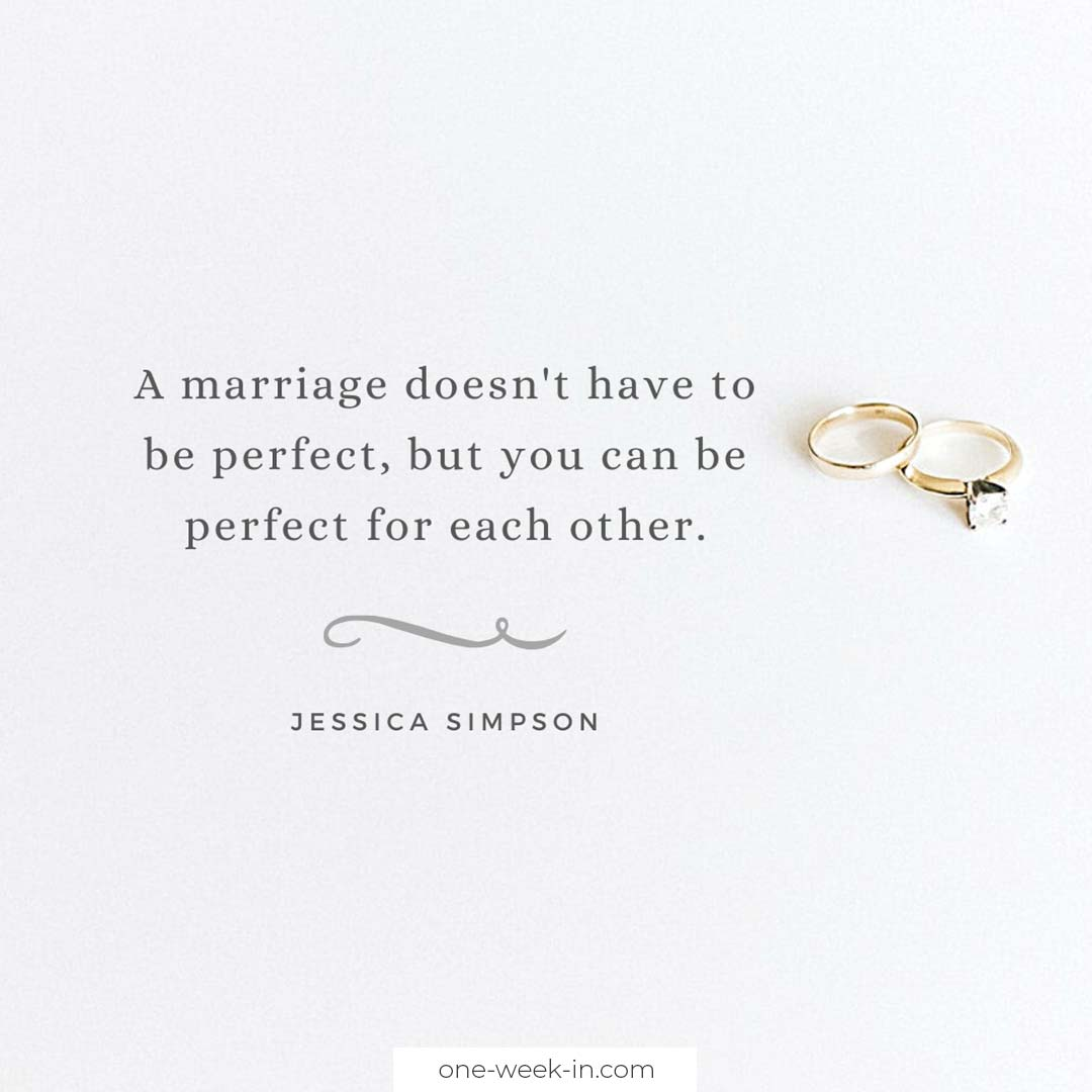 A marriage doesn't have to be perfect, but you can be perfect for each other