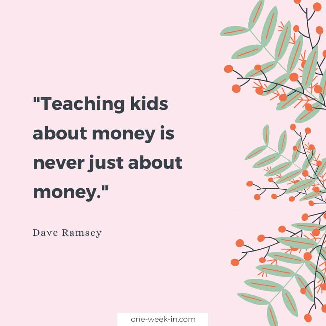 Teaching kids about money is never just about money