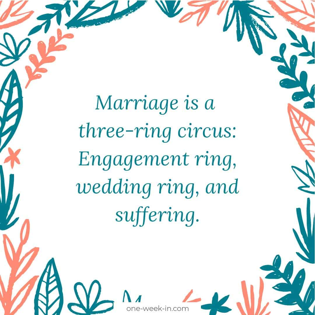 Marriage is a three ring circus