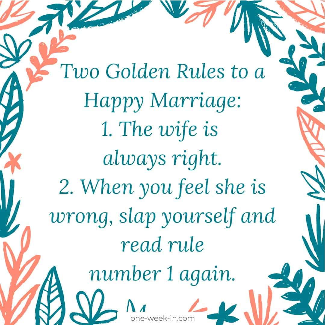 Two Golden Rules to a Happy Marriage