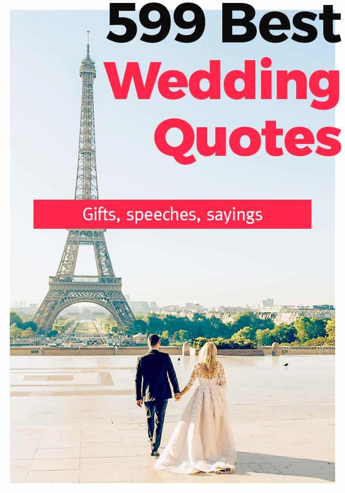 599 Wedding and Marriage Quotes for THE DAY - Plus Tips and Inspirations