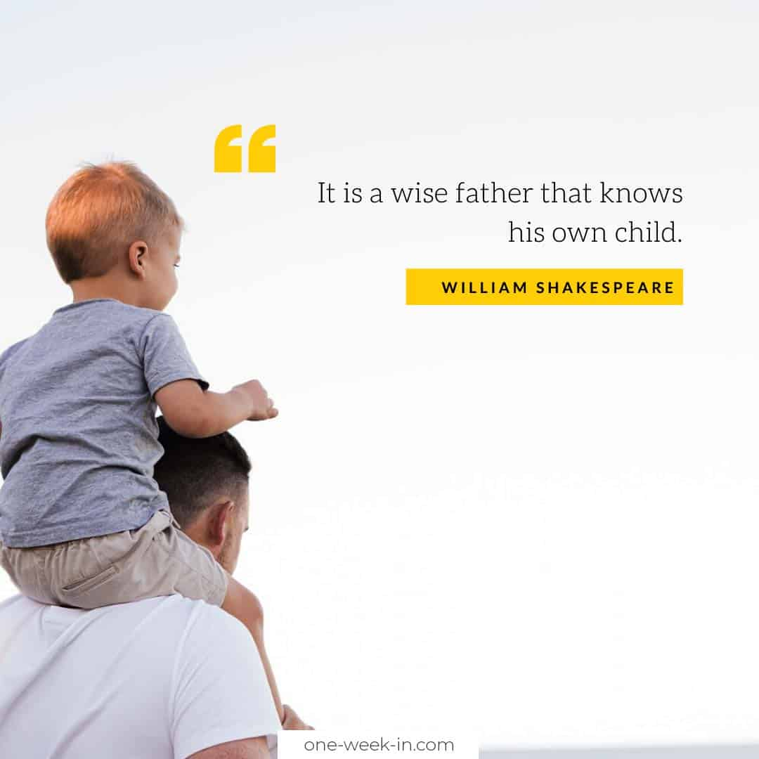 It is a wise father that knows his own child